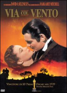 Via col vento di Victor Fleming - DVD