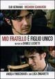 Cover Dvd DVD Mio fratello è figlio unico
