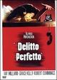 Cover Dvd DVD Il delitto perfetto