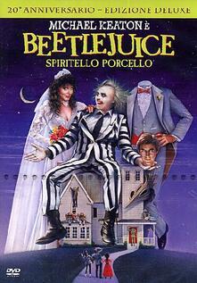 Beetlejuice. spiritello porcello. Deluxe Edition di Tim Burton - DVD
