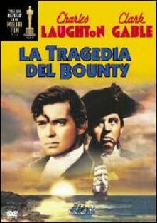 La tragedia del Bounty di Frank William G. Lloyd - DVD