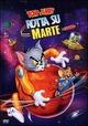 Cover Dvd Tom - Rry. Rotta su marte