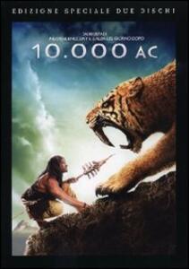 10.000 AC (2 DVD)<span>.</span> Special Edition di Roland Emmerich - DVD