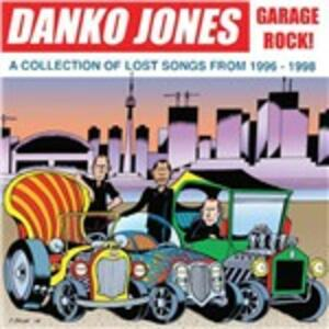 Garage Rock! A Collection of Lost Songs from 1996-1998 - Vinile LP