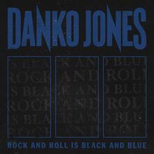 Rock and Roll Is Black and Blue (Blue Version) - Vinile LP di Danko Jones