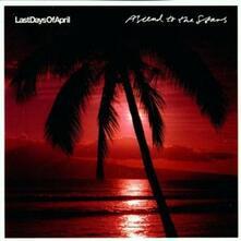 Ascend to the Stars - CD Audio di Last Days of April