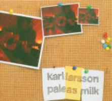 Pale as Milk - CD Audio di Karl Larsson