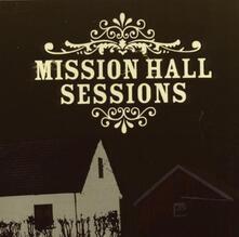 Mission Hall Sessions - CD Audio