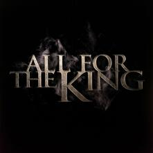 All for the King - Vinile LP di All for the King