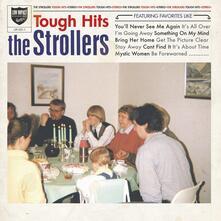 Tough Hits - Vinile LP di Strollers