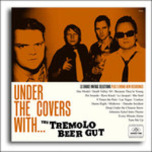 Under the Covers With - Vinile LP di Tremolo Beer Gut