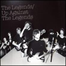 Up Against the Legends - CD Audio di Legends