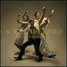 Music Sounds Better with You - CD Audio di Acid House Kings