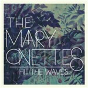 Hit the Waves - Vinile LP + CD Audio di Mary Onettes