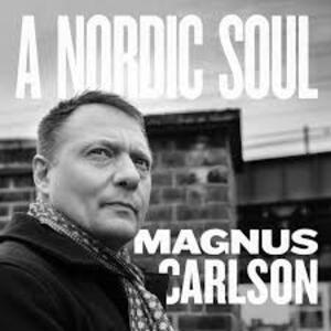 Nordic Soul - Vinile LP di Magnus Carlson