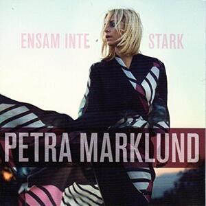 Ensam Ar Inte Stark - Vinile LP di Petra Marklund