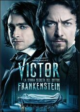 Film Victor. La storia segreta del Dottor Frankenstein Paul McGuigan