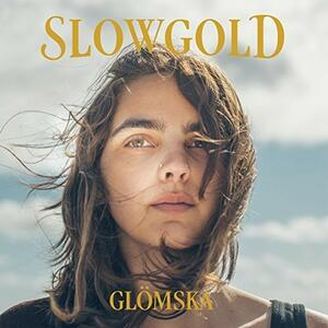 Glomska - Vinile LP di Slowgold