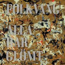 Alla Har Glomt - Vinile LP di Folkvang
