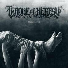 Throne of Heresy - CD Audio di Decameron