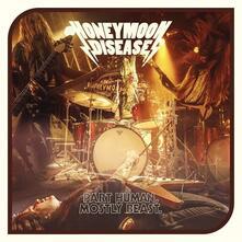 Part Human, Mostly Beast - Vinile LP di Honeymoon Disease