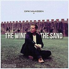 The Wind and the Sand - CD Audio di Dirk Maassen