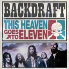 This Heaven Goes to Eleven - Vinile LP + CD Audio di Backdraft