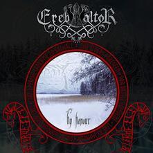 By Honour (Coloured Vinyl) - Vinile LP di Ereb Altor