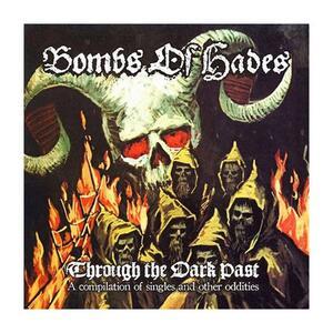 Through the Dark Past - Vinile LP di Bombs of Hades