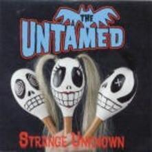 Strange Unknown - Vinile LP di Untamed