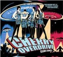 Clear Light - Vinile LP di Cherry Overdrive