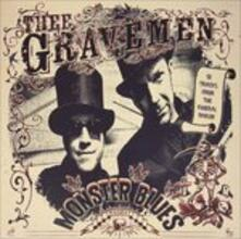 Monster Blues - Vinile LP di Thee Gravemen