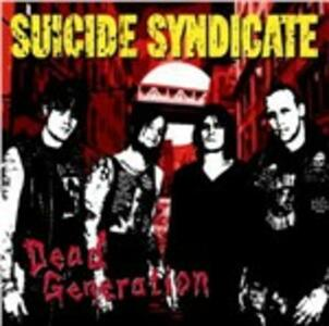 Dead Generation - Vinile LP di Suicide Syndicate