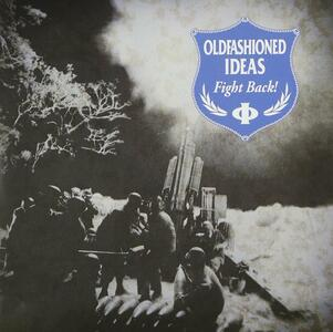 Oldfashioned Ideas - Fight Back - Vinile 7''