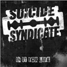 In It For Life - Vinile LP di Suicide Syndicate