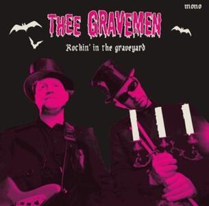 Rockin in the Graveyard - Vinile 7'' di Thee Gravemen