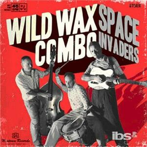 Space Invaders - Vinile 7'' di Wild Wax Combo