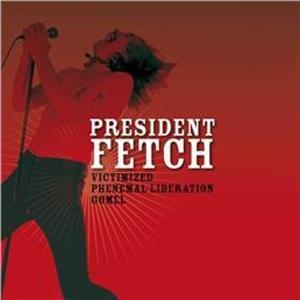 President Fetch - Victimized - Vinile 7''