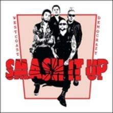 West Coast Democrazy - Vinile LP di Smash It Up