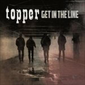 Get in the Line - Vinile LP di Topper