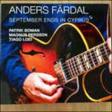 September Ends in Cyprus - Vinile LP di Anders Färdal