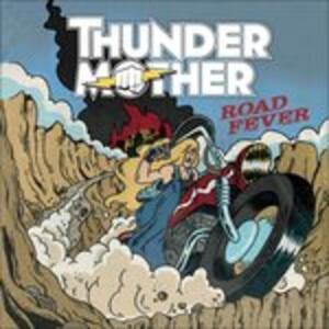 Road Fever - Vinile LP di Thundermother