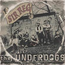 Underdogs - Vinile LP di Sir Reg