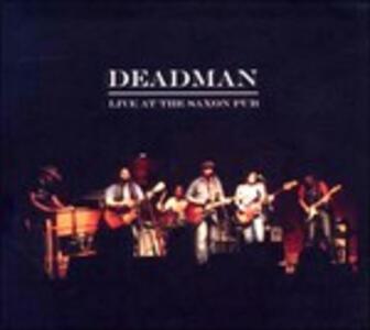 CD Live at the Saxon Pub Deadman