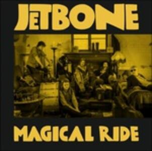 Magical Ride - Vinile LP di Jetbone