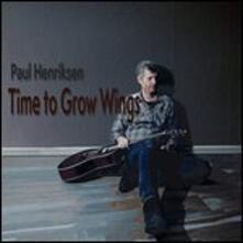 Time to Grow Wings - Vinile LP di Paul Henriksen