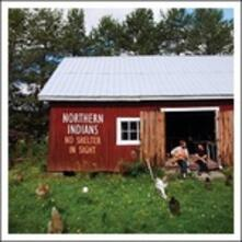 No Shelter in Sight - Vinile LP di Northern Indians