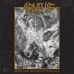 Beneath Ancient Portals - Vinile LP di Abythic