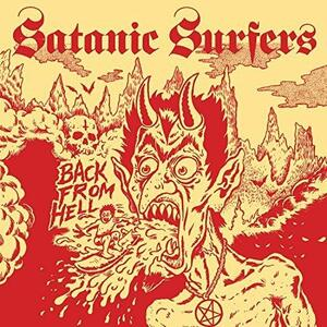 Back from Hell - Vinile LP di Satanic Surfers