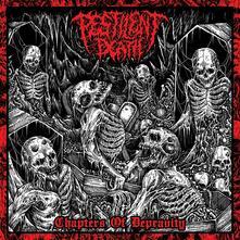 Chapters of Depravity - Vinile LP di Pestilent Death